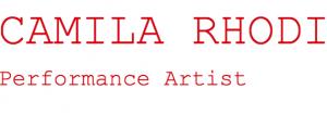 CAMILA RHODI - Performance Artist